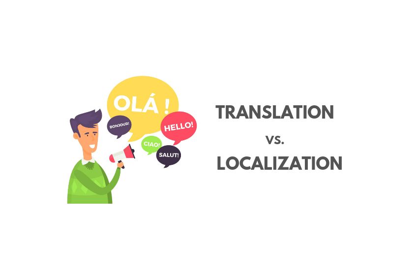 Translation vs. Localization