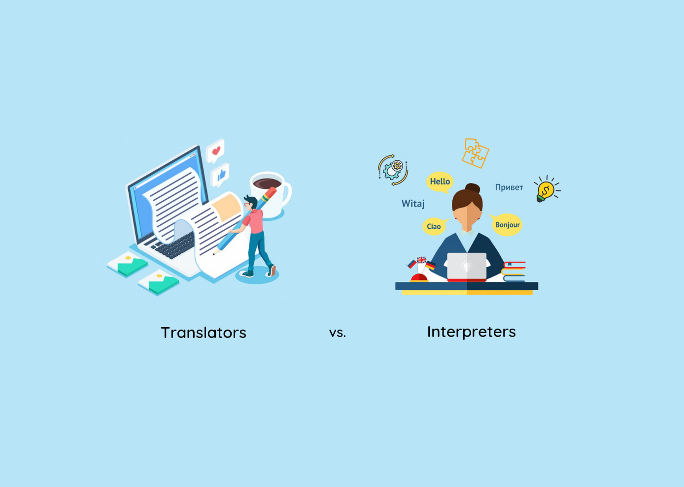 Translators vs Interpreters: Similarities and Differences