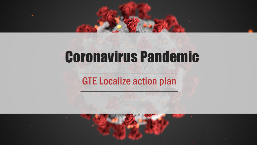 GTE Localize Actions on the COVID-19 Pandemic